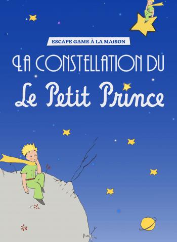 Le constellation du Petit Prince - 7-11 ans - Escape Game à la maison